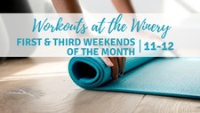 First Saturday - Workouts at the Winery
